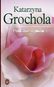 Grochola_Podanie_o_milosc