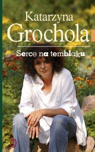 Serce na temblaku - Katarzyna Grochola