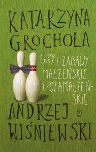 Grochola_Wisniewski_gry_i_zabawy
